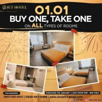 01.01 Buy One Take One on all types of rooms only at JET Hotel