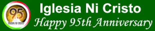 Happy 95th Anniversary Iglesia Ni Cristo