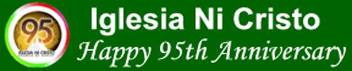 Happy 95th Anniversary Iglesia Ni Cristo