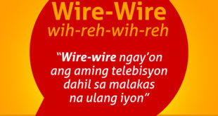 Diksyunaryong Batangueño Ep 26 – Wire-Wire