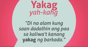Diksyunaryong Batangueño Ep 27 – Yakag