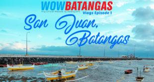 WOWBatangas Vlogs Ep 1 : San Juan, Batangas feature