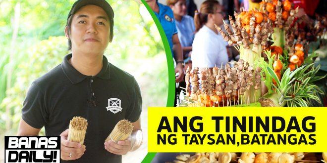 Ang Tinindag ng Taysan,Batangas – Banas Daily Ep3