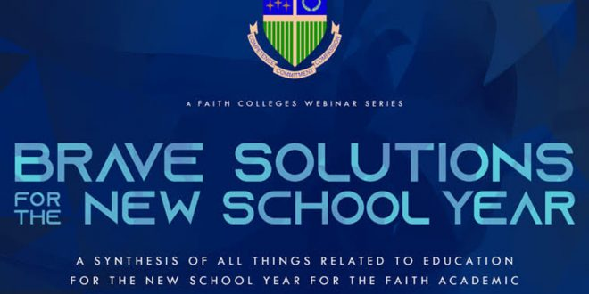 Brave Solutions | FAITH Colleges' three-part webinar series on braving the new world