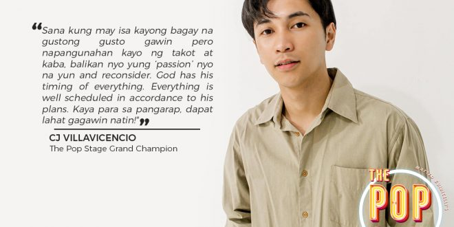 "CJ Villavicencio, ang Batangueñong mangangantang kampeon ng ""The Pop Stage"""