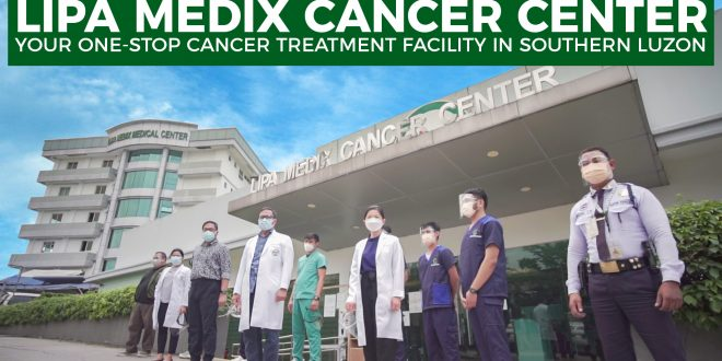 Lipa Medix Cancer Center | Your One-Stop Cancer Treatment Facility in Southern Luzon