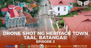 Drone Shot ng Heritage Town – Taal, Batangas! – Himpapawid