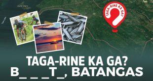Taga dine ka ga? | B_l_t_, Batangas